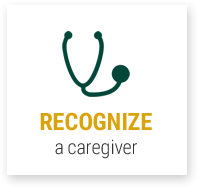Recognize a Caregiver